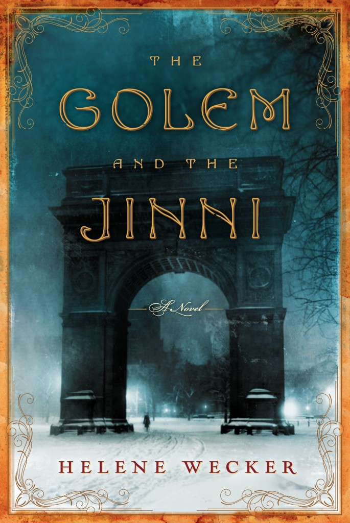 golem and jinni 2013 fantasy book