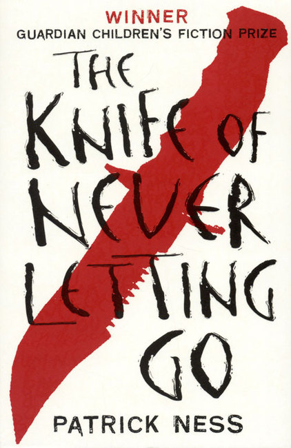 kinfe-of-never-letting-go-patrick-ness