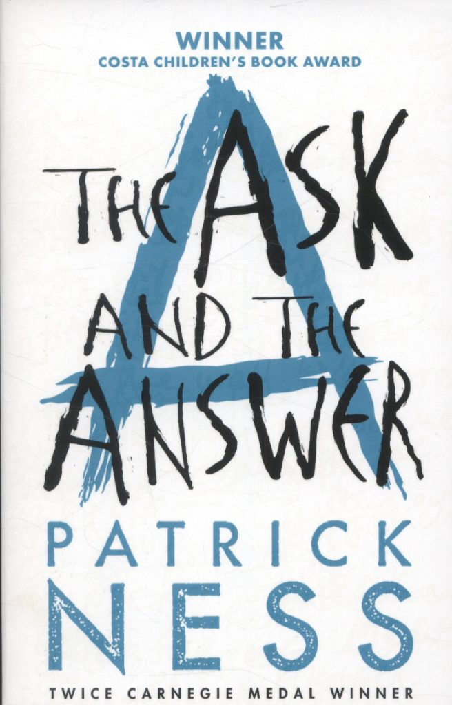 the-ask-and-the-answer-patrick-ness